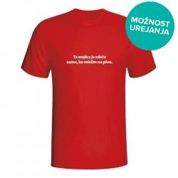 Moška majica Ta majica je rdeča samo, ko mislim na pivo