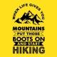 Moška majica When life gives you mountains