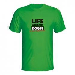 Moška majica Life without dogs?