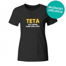 Ženska majica Teta kot mami samo bolj kul