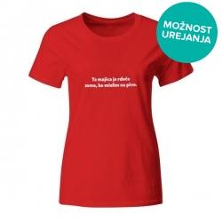 Ženska majica Ta majica je rdeča samo, ko mislim na pivo