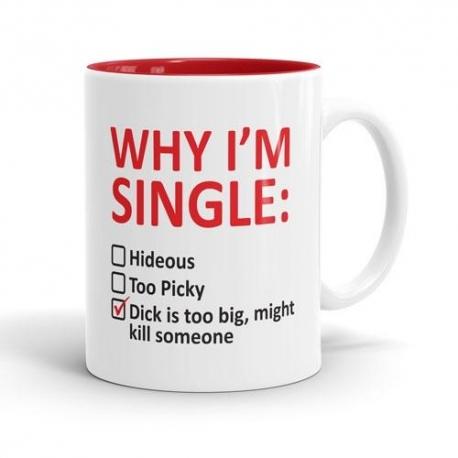Skodelica Why I'm Single