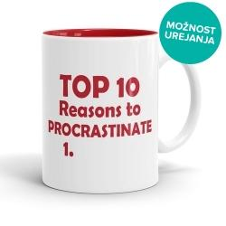 Skodelica Top 10 Reasons to Procrastinate