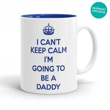 Skodelica I can't keep calm I'm going to be a daddy