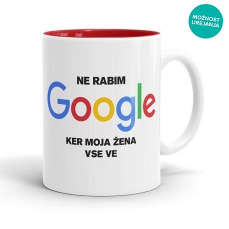 Skodelica Ne rabim Google, ker moja žena vse ve