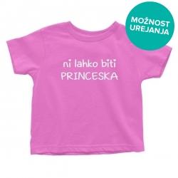 Otroška majica Ni lahko biti princeska