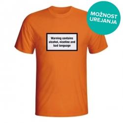 Moška majica Warning contains alcohol, nicotine and bad language