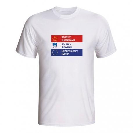 Moška majica Rojen v Jugoslaviji, šolan v Sloveniji, nezaposlen v Evropi