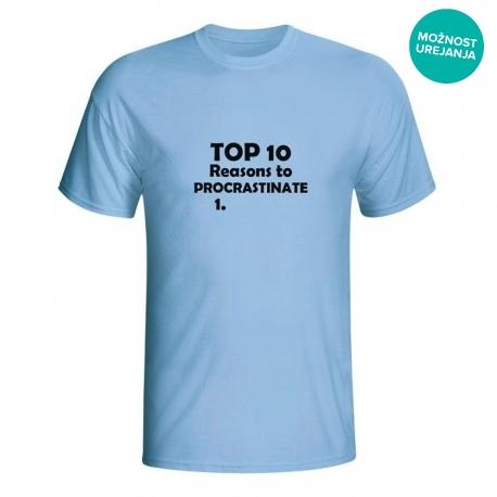 Moška majica Top 10 reasons to procrastinate