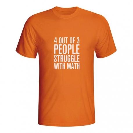 Moška majica 4 out of 3 people struggle with math