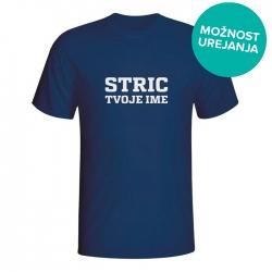 Majica Stric tvoje ime