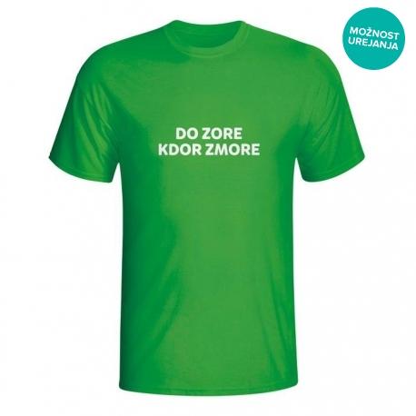Majica Do zore kdor zmore