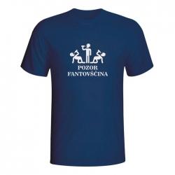 Majica Pozor fantovščina